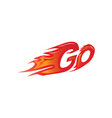 go with flames vector image
