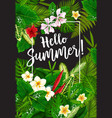hello summer poster with tropical plants vector image vector image