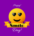 world smile day bright greeting card vector image vector image