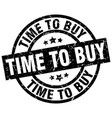 time to buy round grunge black stamp vector image vector image