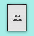 hello february motivation quote on white vector image vector image
