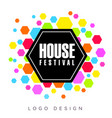 house festival logo creative banner poster vector image vector image