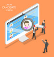 online candidate search flat isometric vector image