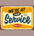we are at your service retro store sign design vector image vector image