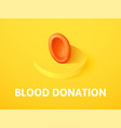 blood donation isometric icon isolated on color vector image