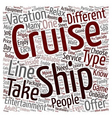 cruise ship text background wordcloud concept vector image vector image