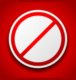 prohibition sign image on red for no entry no vector image vector image