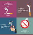 world no tobacco day poster set vector image