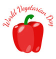 world vegetarian day vegetables - red bell pepper vector image
