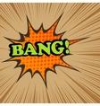 Bang comic text vector image vector image
