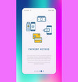 choosing payment method in mobile app vector image vector image