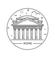 line of pantheon rome italy vector image