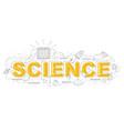 design concept of word science website banner vector image