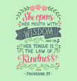 hand lettering with bible verse she opens her vector image vector image