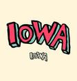 iowa usa state word logo name hand painted brush vector image