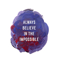 always believe vector image vector image