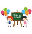 boy and girl with back to school sign vector image