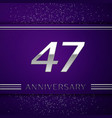 forty seven years anniversary celebration design vector image vector image