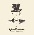 gentleman club drawn label sketch vector image vector image