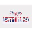 Happy Australia day 26 january vector image