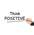 hand writing Think Positive vector image