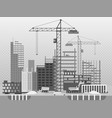 work process of buildings construction and vector image vector image