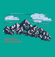 mountains hand-drawn vector image vector image