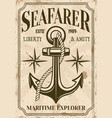 nautical poster in vintage style with anchor vector image vector image