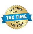 tax time 3d gold badge with blue ribbon vector image vector image