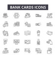 bank cards line icons for web and mobile design vector image vector image
