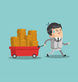 businessman pulling cart with money vector image vector image