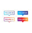 follow us gradient isolated web banners isolated vector image vector image