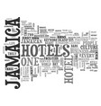 jamaica hotels text background word cloud concept vector image vector image