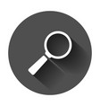 magnifying glass icon in flat style search vector image vector image