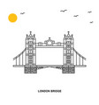 london bridge monument world travel natural vector image
