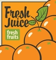 oranges and inscription fresh juices vector image vector image
