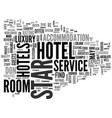what to look for in a hotel text word cloud vector image vector image