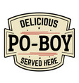 delicious po-boy label or icon vector image