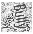 Common Misconceptions About Bullying Word Cloud vector image vector image