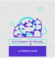 lets explore the beauty of le pedrera house vector image