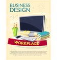 Workplace concept design poster vector image vector image