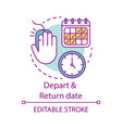 Depart and return date concept icon flights