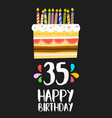 happy birthday card 35 thirty five year cake vector image vector image
