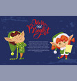 merry and bright christmas greeting from elves vector image