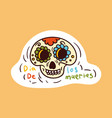colorful dead skull sticker in mexican style vector image