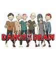 dance of the dead with creepy zombies vector image
