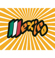 Mexico script hand lettering vector image vector image