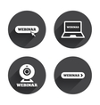 Webinar icons Web camera and notebook pc signs vector image vector image