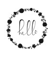 Hello handdrawn word in wreath letteryng good vector image