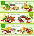 italian cuisine dishes salad and fruit dessert vector image vector image